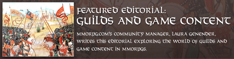 Featured Editorial: Guilds and Game Content