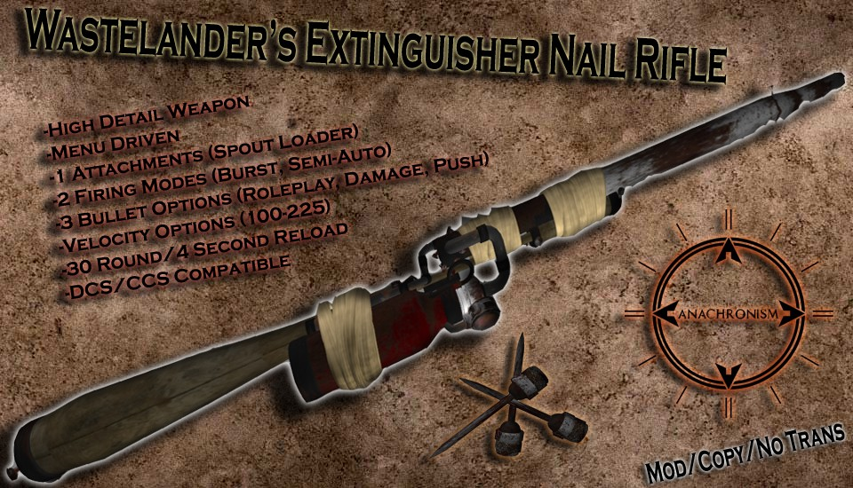 Second Life - Wastelander's Extinguisher Nail Rifle (Made by Me)
