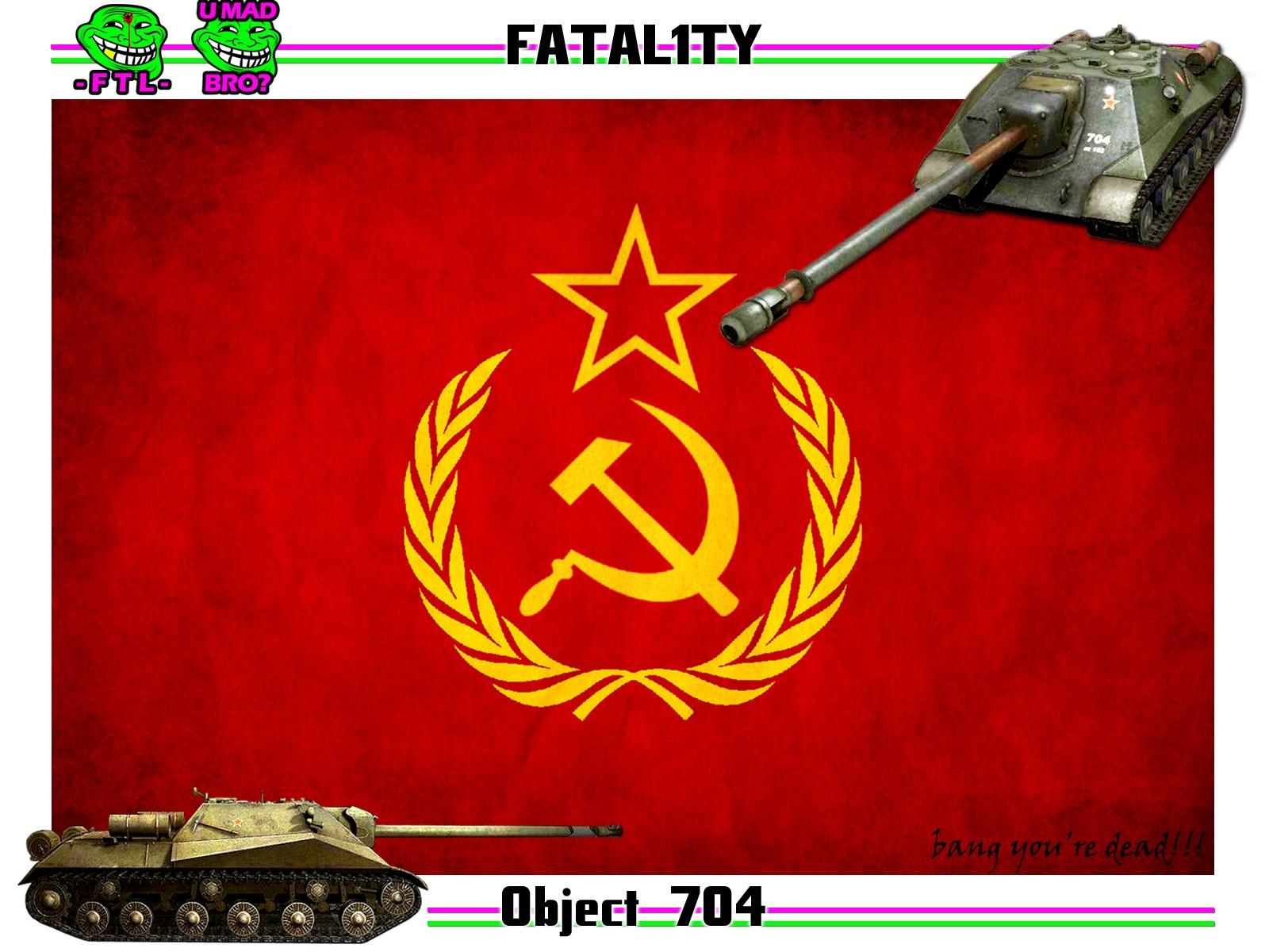 OBJECT 704 TANK DESTROYER FTL FTLTY CLAN WORLD OF TANKS FATALITY FATAL1TY