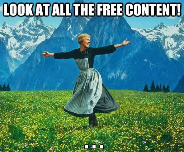 Look at all this free content!