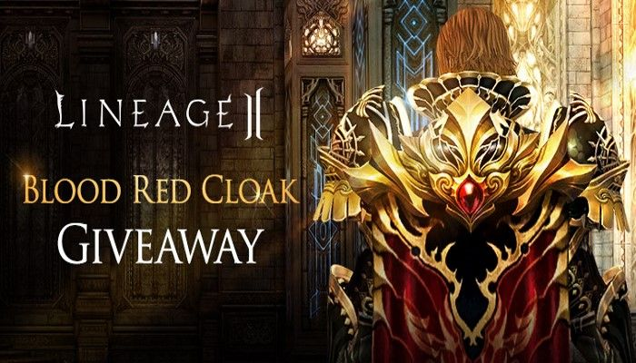 Blood Red Cloak Giveaway! - Lineage 2 News