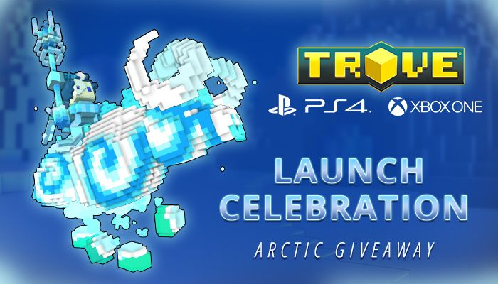 Console Launch Celebration Arctic Giveaway! - Trove - MMORPG.com