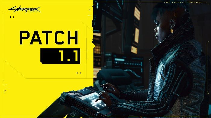 Cyberpunk 2077 update 1.1 patch notes