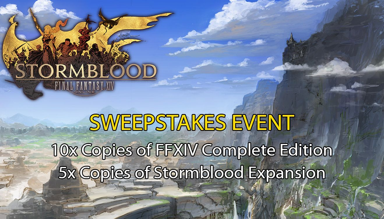 Final Fantasy XIV: Stormblood Game Sweepstakes - Final Fantasy XIV Sweepstakes