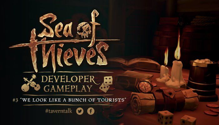Developer Gameplay #3: 'We Look Like a Bunch of Tourists' - Sea of Thieves News
