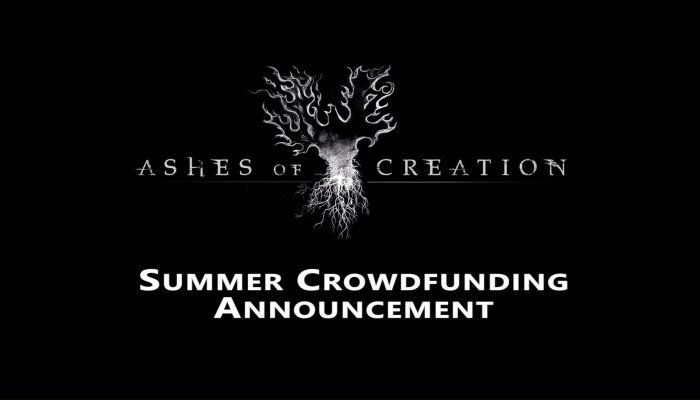 Summer Crowdfunding Initiative Begins - Ashes of Creation News