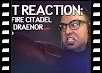 The Gut Reaction - Hellfire Citadel is the Last Draenor Raid?