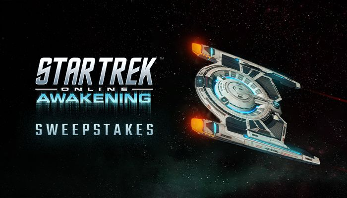 Star Trek Online: Awakening Sweepstakes!