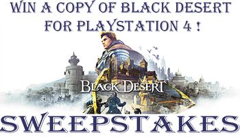 Black Desert: Prestige Edition Sweepstakes (PS4)