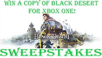 Black Desert: Prestige Edition Sweepstakes (XBox One)