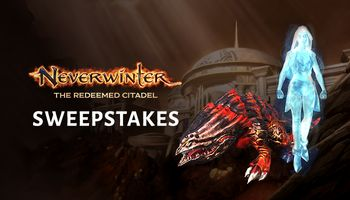 Neverwinter The Redeemed Citadel Sweepstakes!