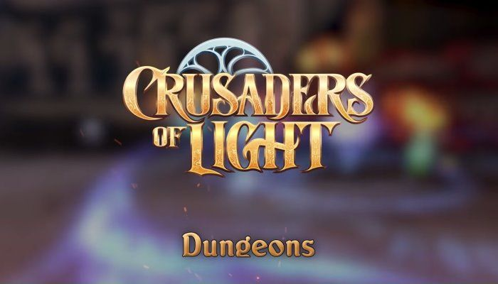 Crusaders of Light - Deep Dive into Dungeons