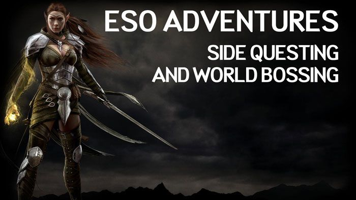 Elder Scrolls Online Adventures: Side Questing and World Bossing