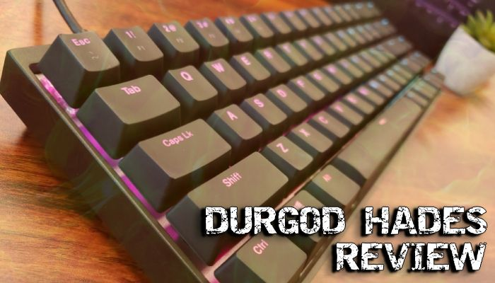 Durgod Hades 68 Mechanical Gaming Keyboard Review: Affordable Excellence