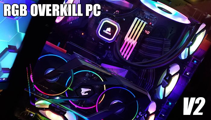 PC Build: RGB Overkill PC v2.0 - Rebuilding the Beast