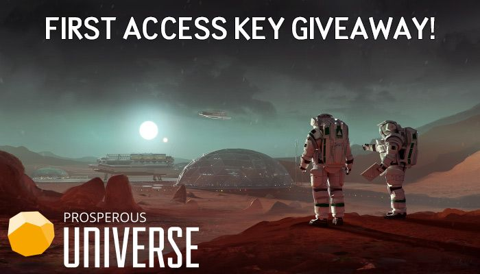 Prosperous Universe First Access Key Giveaway!