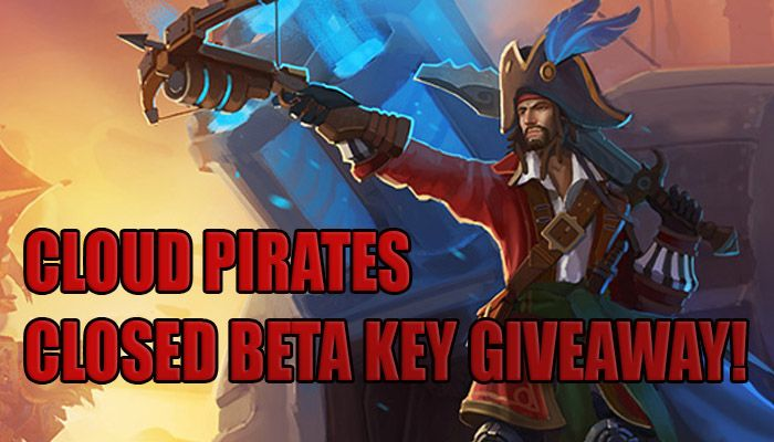 Closed Beta Key Giveaway - Cloud Pirates News