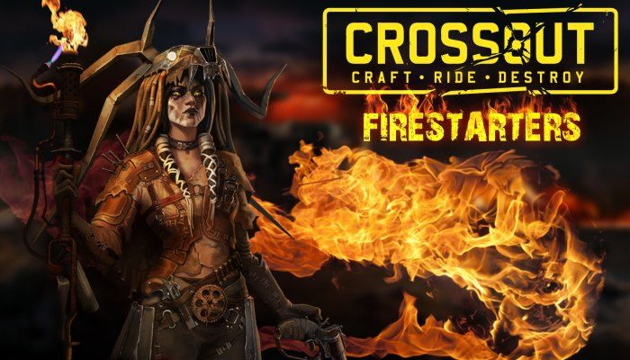 Firestarters Named as the Game's Seventh Faction - Crossout News