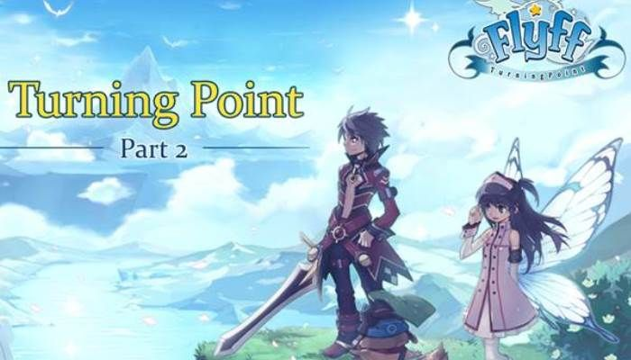 Turning Point Saga to End with Part 2 Release on March 27th - Flyff Gold - MMORPG.com