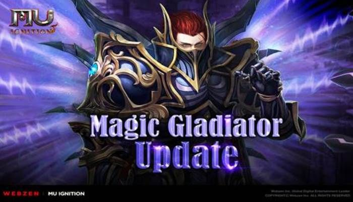MU Ignition Introduces the Magic Gladiator Class