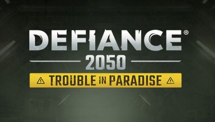 Trouble in Paradise Update to Defiance 2050 to Launch on October 15th