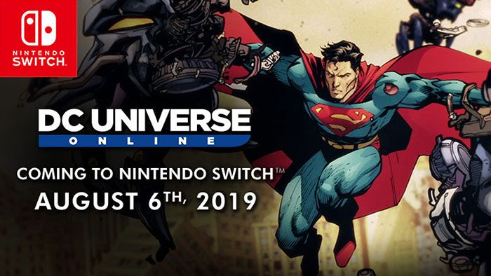 DC Universe Online Coming To Nintendo Switch On August 6 - MMORPG.com