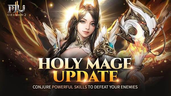 MU ORIGIN 2 Receiving New Holy Mage Class with 2.0 Update