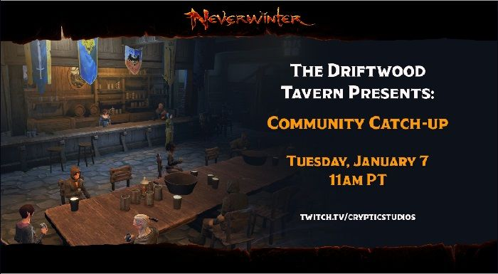 Neverwinter Announces First Driftwood Tavern Community Stream for 2020