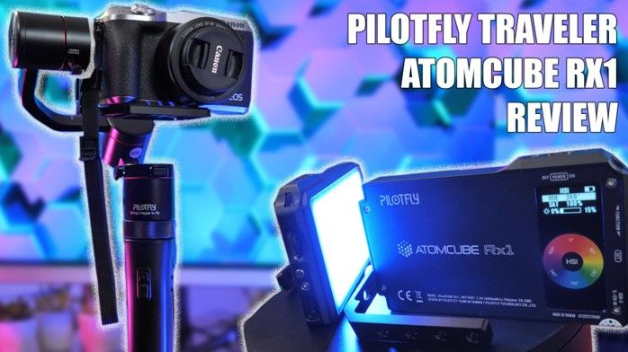 Pilotfly Traveler Gimbal and AtomCUBE RX1 RGB Lights Review