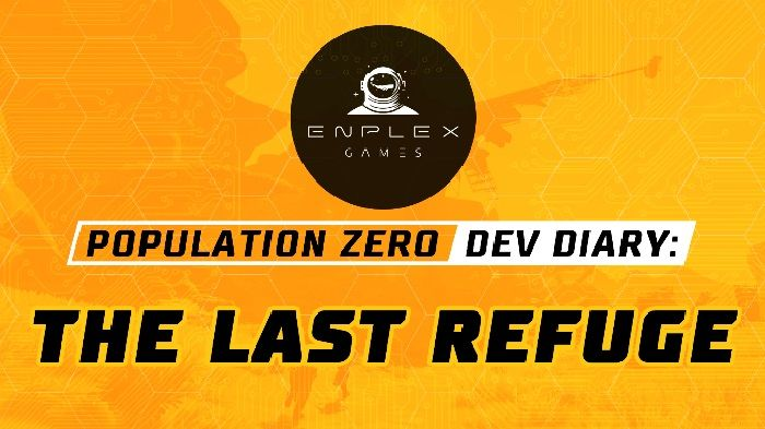 Population Zero Dev Diary Looks at Last Refuge