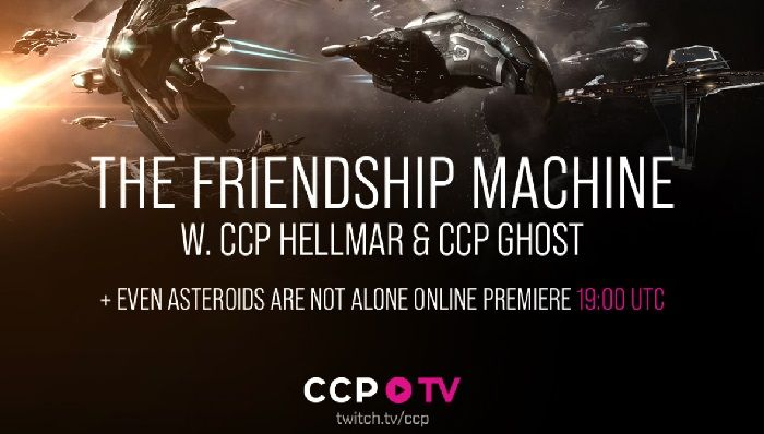 EVE Online Live Stream Later Today Looks at Friendship Machine