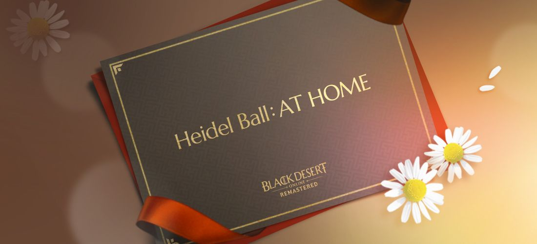 Black Desert Online Will Host First Global Ball 'Heidel Ball: AT HOME' On May 30