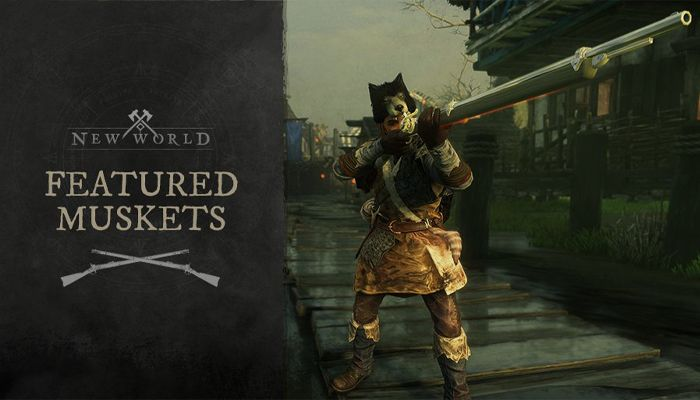 New World Shows Off Featured Muskets