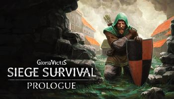 Gloria Victis: Siege Survival Available as Free Prologue, Available Now