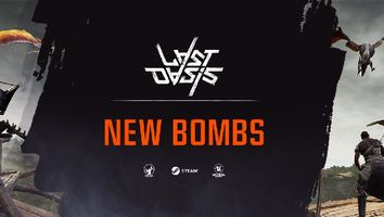 New Bombs Have Dropped in Last Oasis