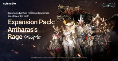 Lineage 2: Revolution Expansion Pack 'Anthara's Rage' Available