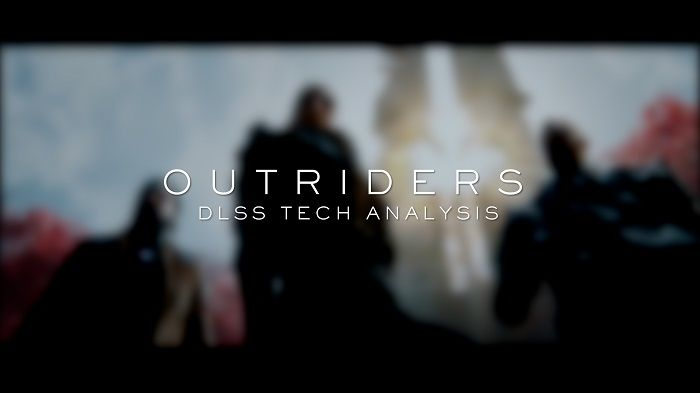 Outriders DLSS Tech Analysis
