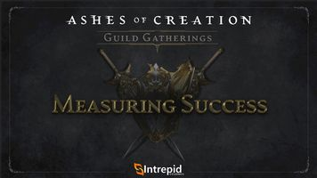 Ashes of Creation Asks How You Measure Success as a Guild