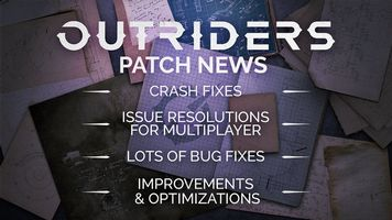 Outriders Releases Largest Patch to Date - Fixes, Rebalancing Galore but New Problems Emerge