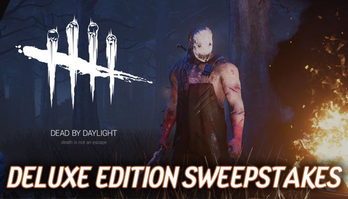 Dead By Daylight - Deluxe Edition Sweepstakes