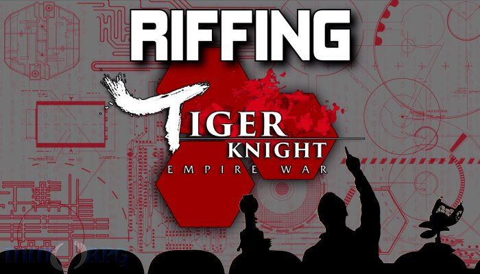Riffing with TheHiveLeader - Tiger Knight News
