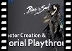 Character Creation and Tutorial Playthrough