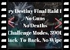 Every Final Raid Boss, NO GUNS, No Deaths, Challenge Modes, Back-To-Back, No Wipes
