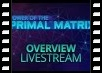 Power of the Primal Matrix Preview Livestream
