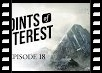 Points of Interest: Episode 18