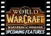 Warlords of Draenor Upcoming Features