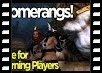 Boomerangs - Guide for Returning Players - Episode 4